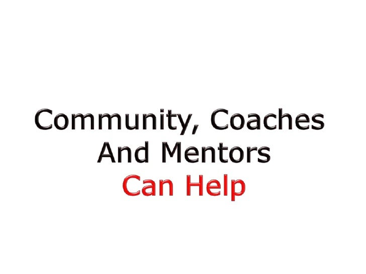Why startups need mentors and coaches