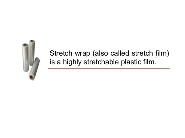 Why Stretch Wrap Your Products Slide 2