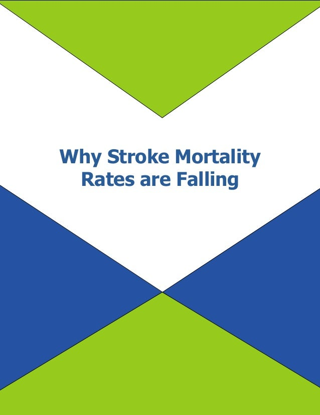 Why Stroke Mortality Rates are Falling