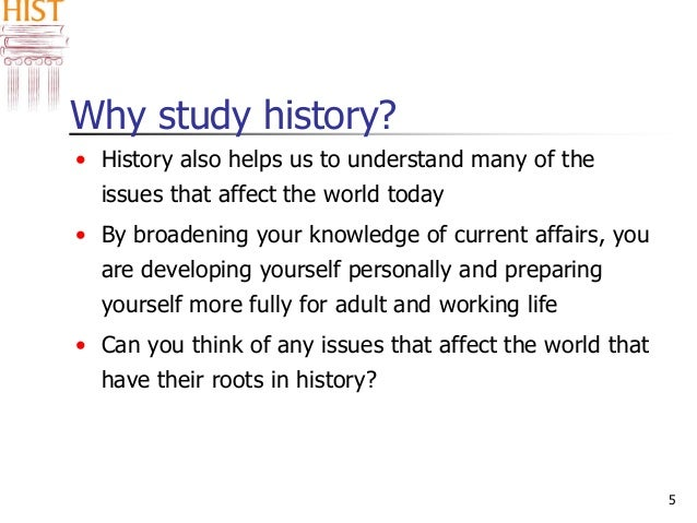 benefits of studying history