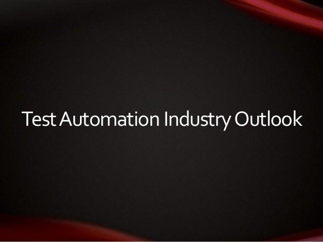TestAutomation IndustryOutlook