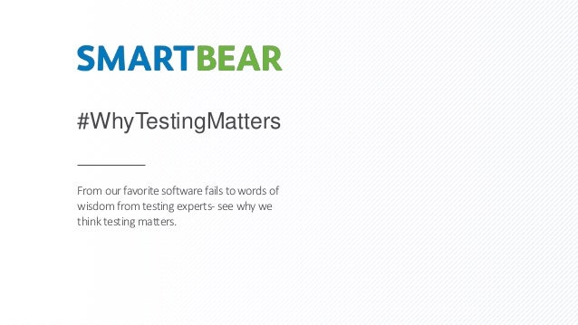 #WhyTestingMatters From our favoritesoftware fails towords of wisdom from testing experts- see why we think testing matter...