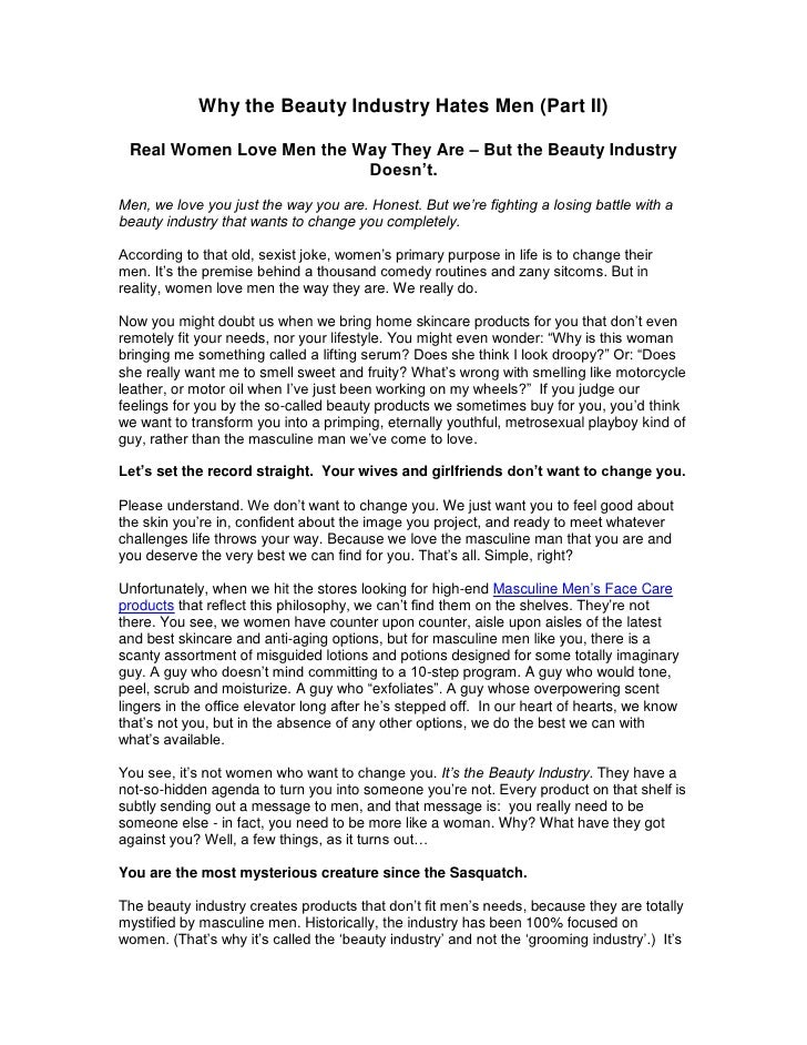 Why the Beauty Industry Hates Men (Part II) Real Women Love Men the Way They Are – But the Beauty Industry                ...