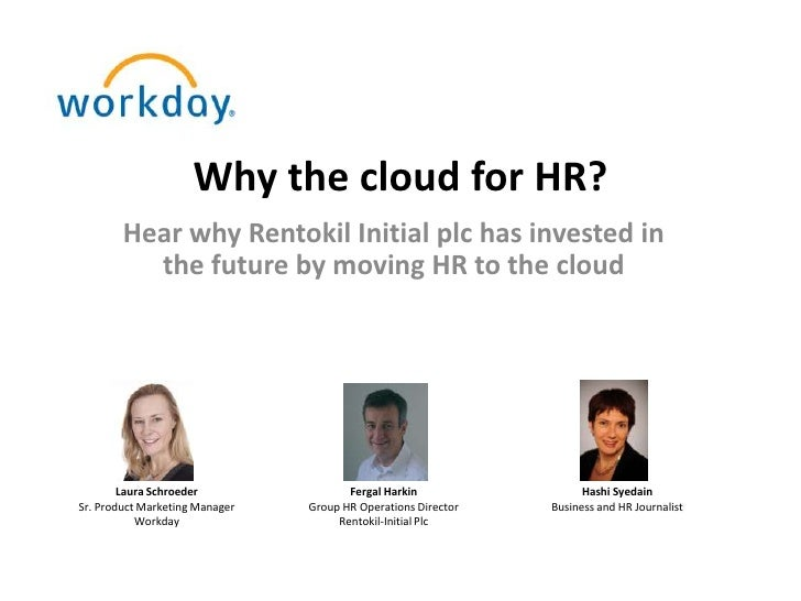 Why the cloud for HR?        Hear why Rentokil Initial plc has invested in          the future by moving HR to the cloud  ...