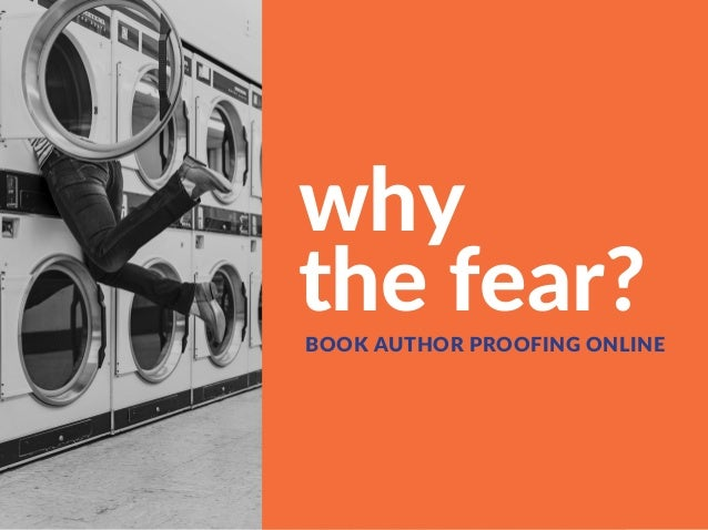 why thefear?BOOKAUTHORPROOFINGONLINE