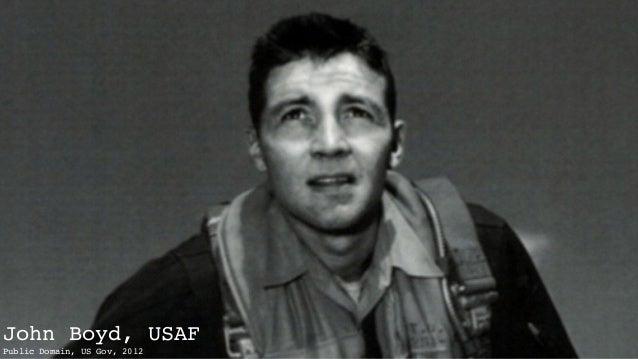 John Boyd, USAF Public Domain, US Gov, 2012