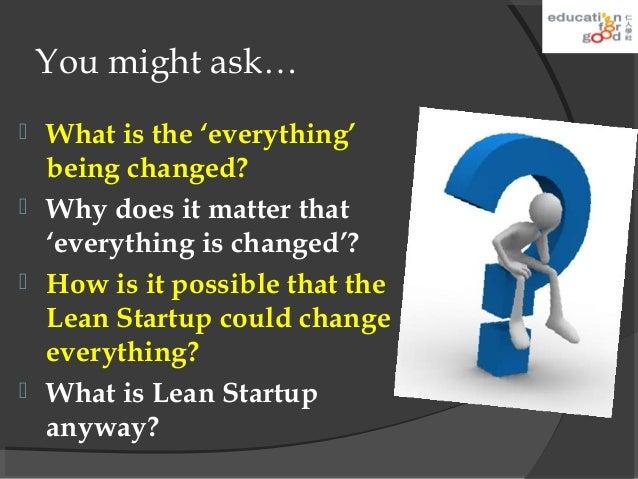 "entrepreneurship why the lean startup changes Download pdf hbr s 10 must reads on entrepreneurship and startups (featuring bonus article ""why the lean startup changes everything  by steve blank) 