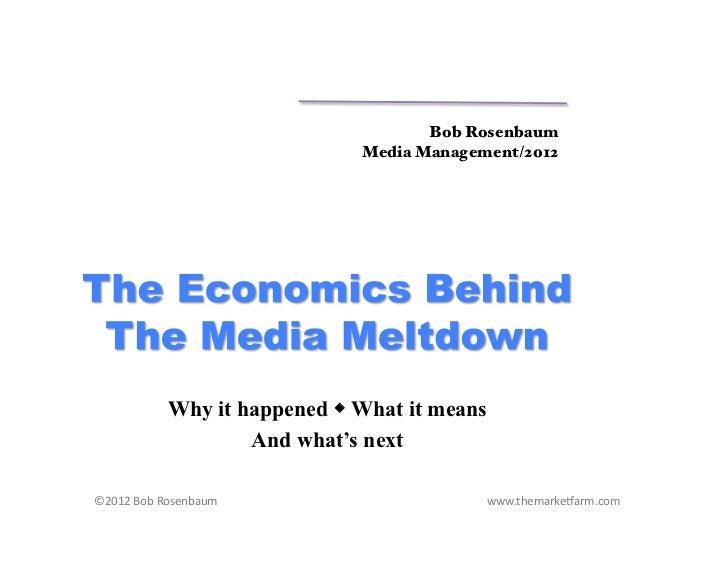 Bob Rosenbaum!                                                             Media Management/2012!                Why it ha...