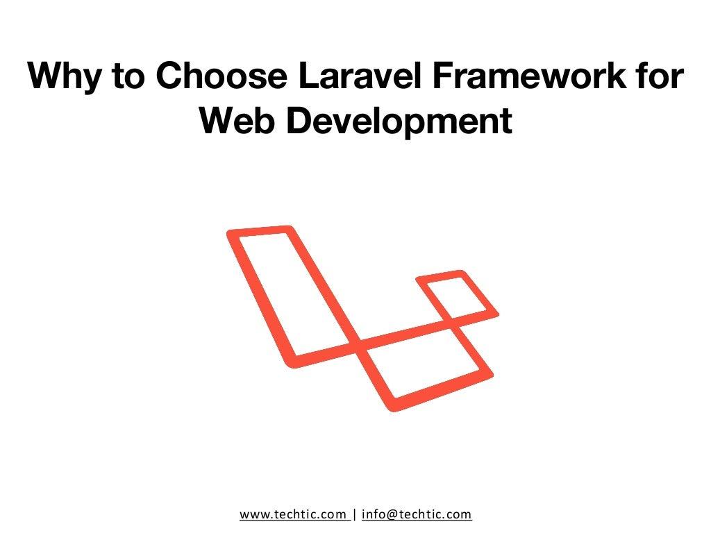 Why to Choose Laravel Framework for Web Development