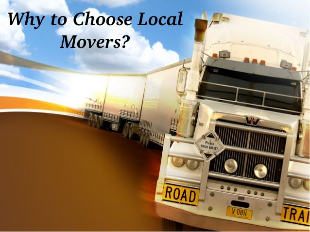 9c4a0f33d171c8 Why to choose local movers