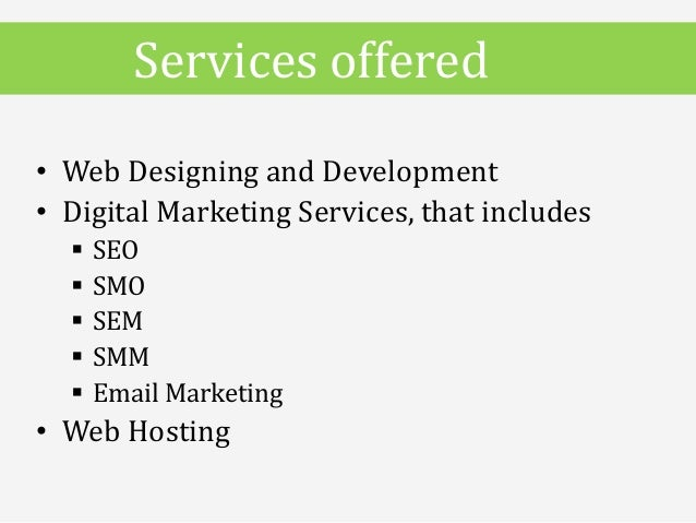 • Web Designing and Development • Digital Marketing Services, that includes  SEO  SMO  SEM  SMM  Email Marketing • We...