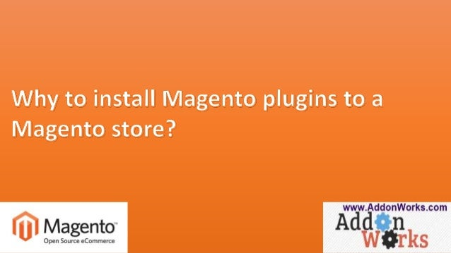 Why to install magento ecommerce plugins