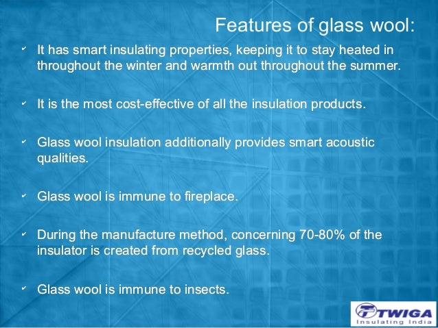 Why to prefer glass wool insulation for Rockwool insulation properties