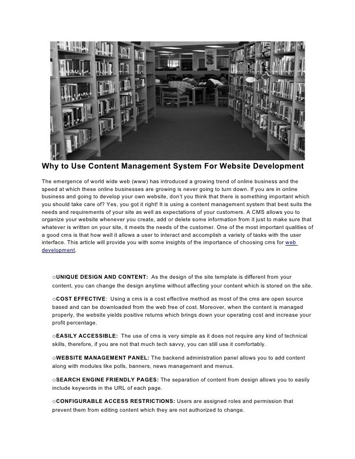 Why to Use Content Management System For Website Development The emergence of world wide web (www) has introduced a growin...