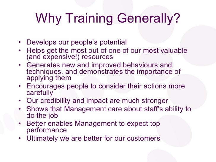 The importance of training in an