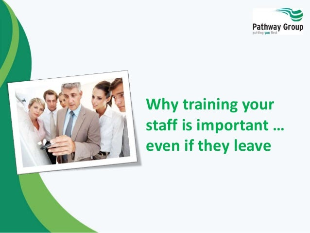 Why training your staff is important … even if they leave