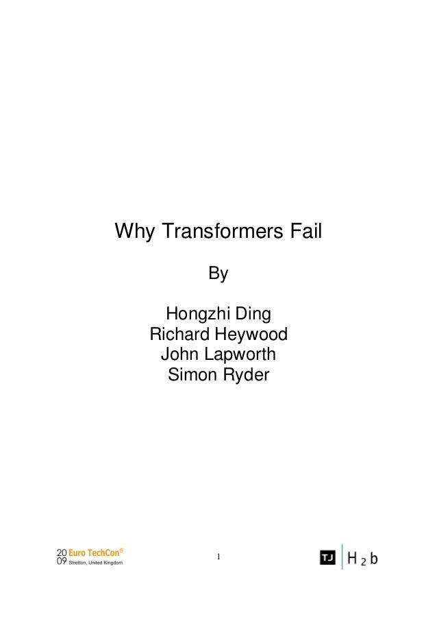 1 Why Transformers Fail By Hongzhi Ding Richard Heywood John Lapworth Simon Ryder