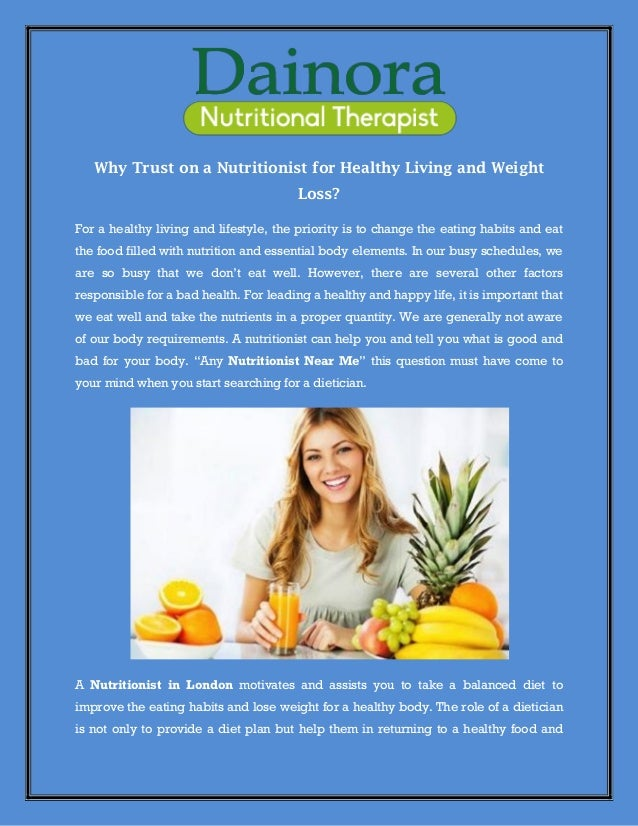 Why Trust on a Nutritionist for Healthy Living and Weight Loss?