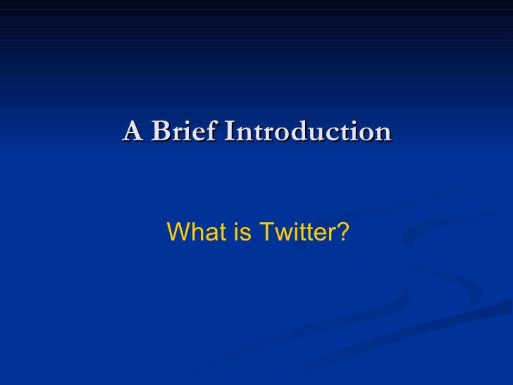 Why Twitter Slide 3