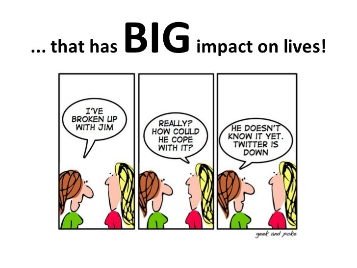 ... that has   BIG impact on lives!