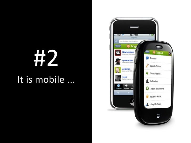 #2 It is mobile ...