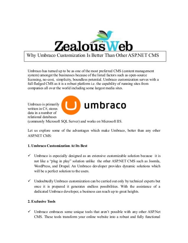 Umbraco has turned up to be as one of the most preferred CMS (content management system) amongst the businesses because of...
