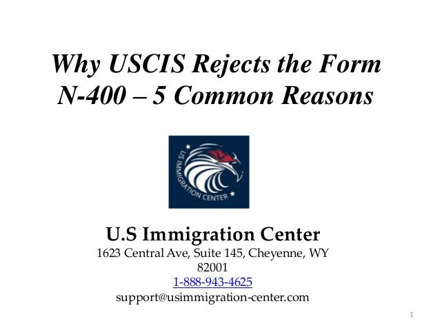 Why Uscis Rejects The Form N 400 5 Common Reasons
