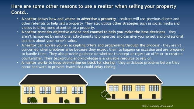 Http Www Realtor Com Advice Sell Why To Use A Realtor When Selling Your Home