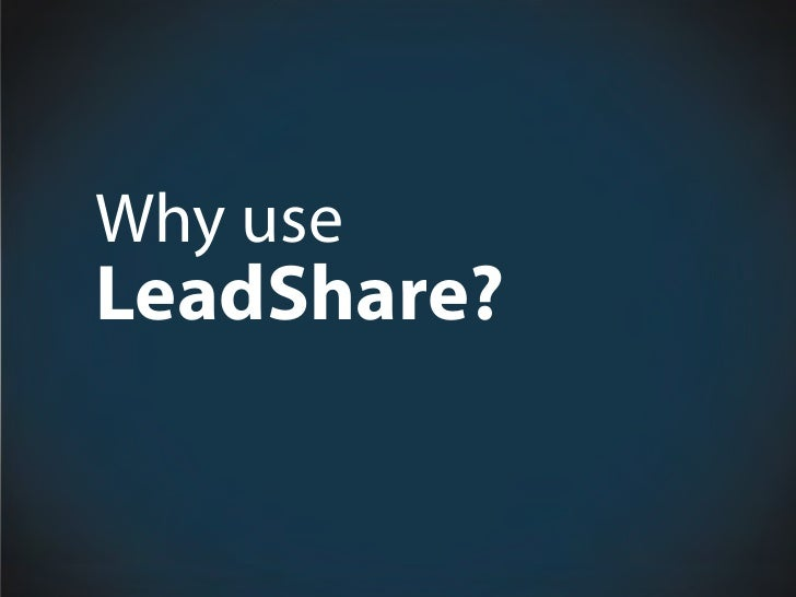 Why use LeadShare?