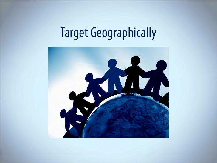Target Geographically