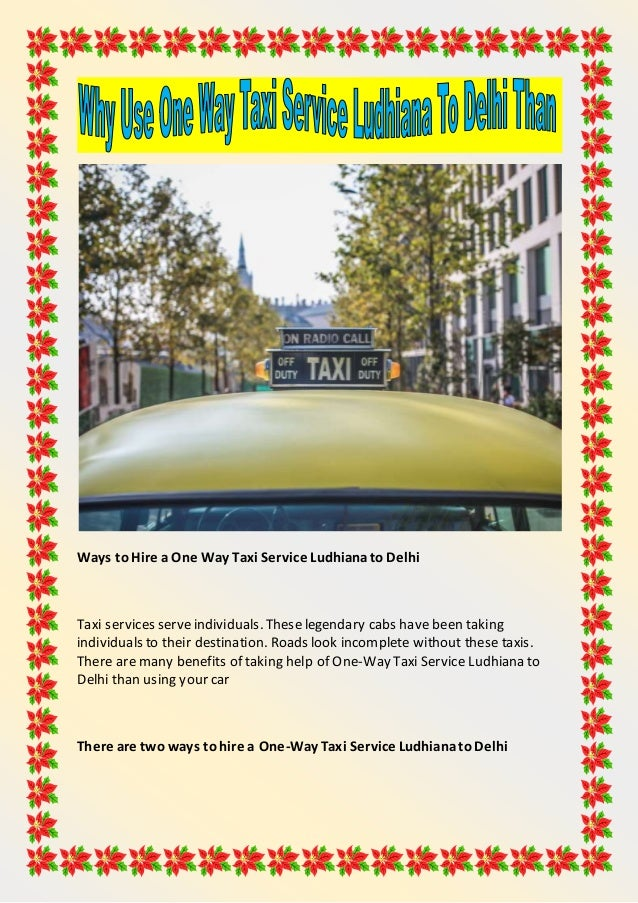 Why Use One Way Taxi Service Ludhiana To Delhi Than Your Car