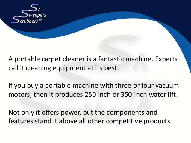... Carpet Cleaning Machines for Adelaide Businesses? 2.