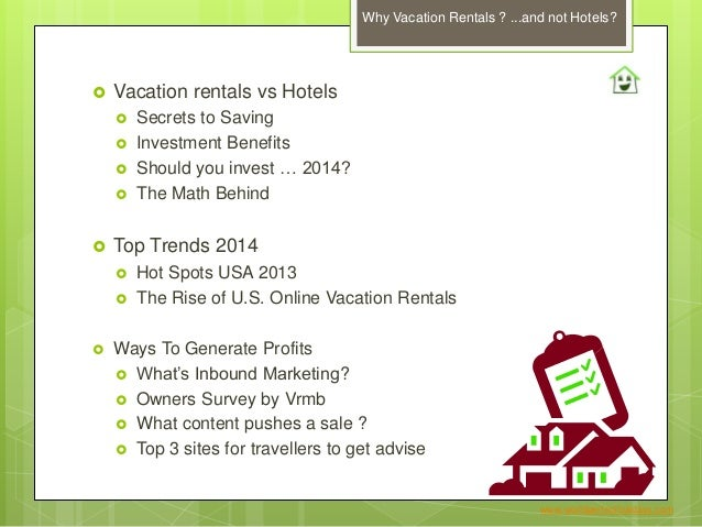 Why vacation rentals and not Hotels? Owners Benefits and  Trends 2015-2014 Slide 2