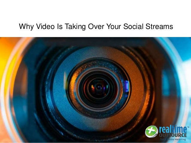 Why Video Is Taking Over Your Social Streams
