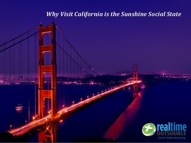 Why Visit California is the Sunshine Social State