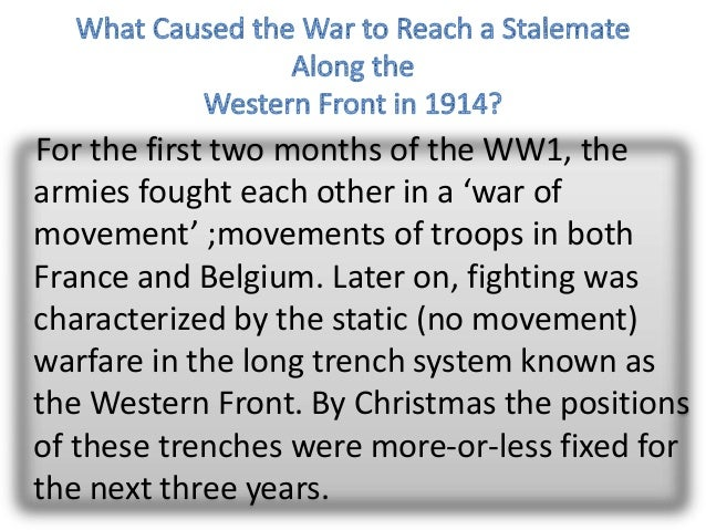 Why Was There a Stalemate on the Western Front in World War I?