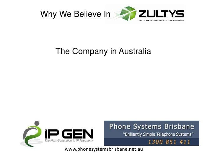 Why We Believe In   The Company in Australia     www.phonesystemsbrisbane.net.au