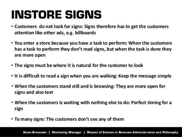 Adam Brostrøm | Marketing Manager | Master of Science in Business Administration and Philosophy  INSTORE SIGNS  •Customers...