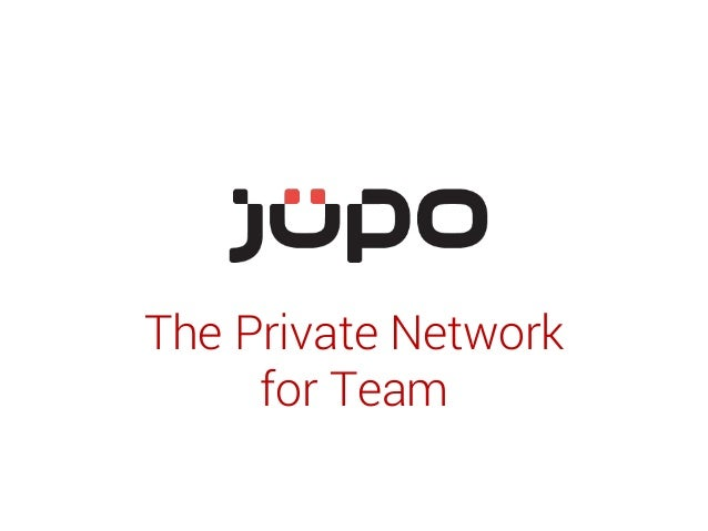 The Private Network for Team