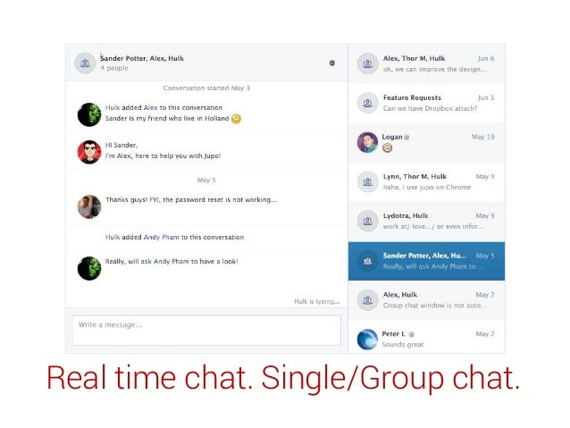 Real time chat. Single/Group chat.