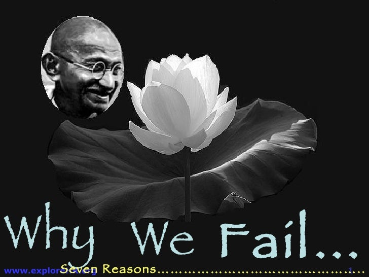 Why We   Fail… Seven Reasons………………………………………..