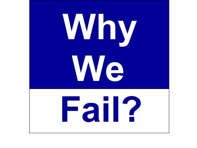 WhyWeFail?