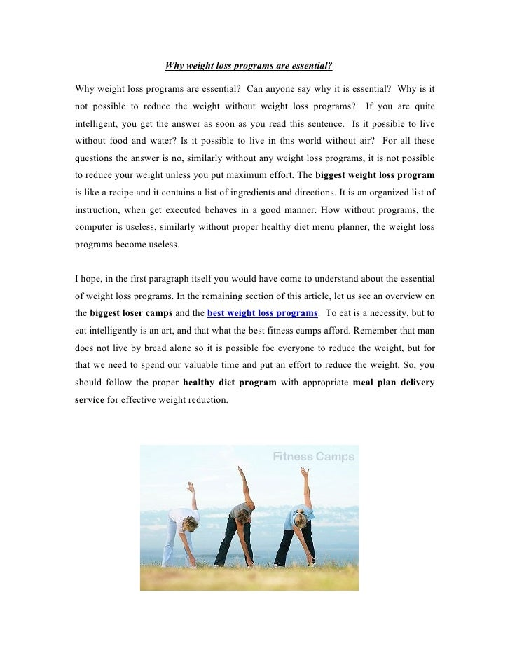 Why weight loss programs are essential?  Why weight loss programs are essential? Can anyone say why it is essential? Why i...