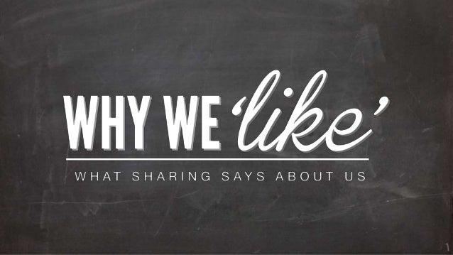 Why we 'like'