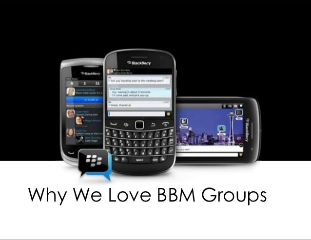 Why We Love BBM Groups