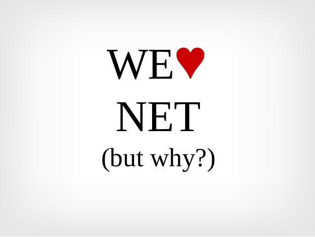 WE♥NET(but why?)