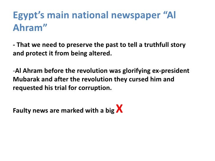 "Egypt's main national newspaper ""AlAhram""- That we need to preserve the past to tell a truthfull storyand protect it from ..."