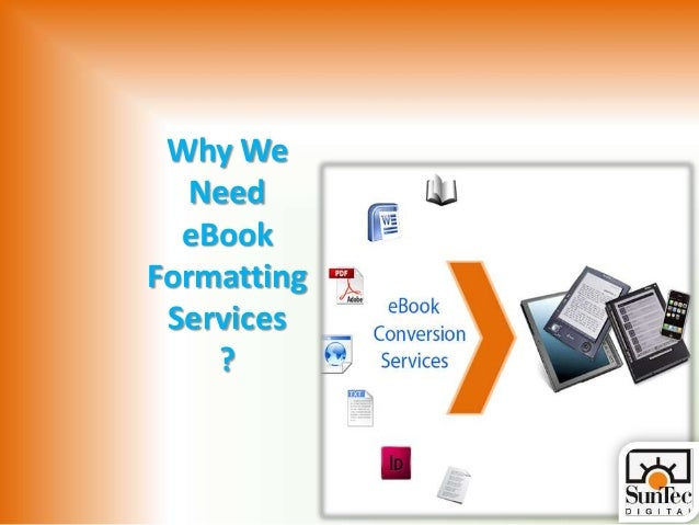 Why We Need eBook Formatting Services ?