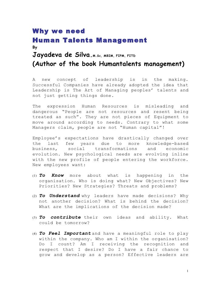 Why we need Human Talents Management By  Jayadeva de Silva.M.Sc, MBIM, FIPM, FITD (Author of the book Humantalents managem...