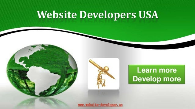 Website Developers USA  Learn more Develop more  www.website-developer.us